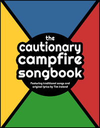 The Cautionary Campfire Songbook